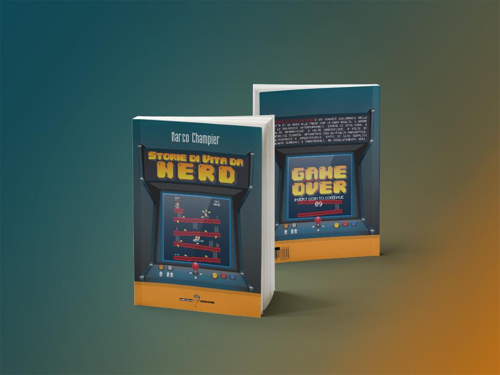 Storie di Vita da Nerd - Copertina Impaginazione Design - Marco Champier - Graphic and Web Design
